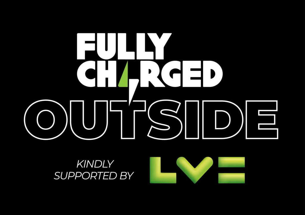 Fully Charged OUTSIDE - the UK's largest event for EVs & clean technologies begins Friday 3rd September